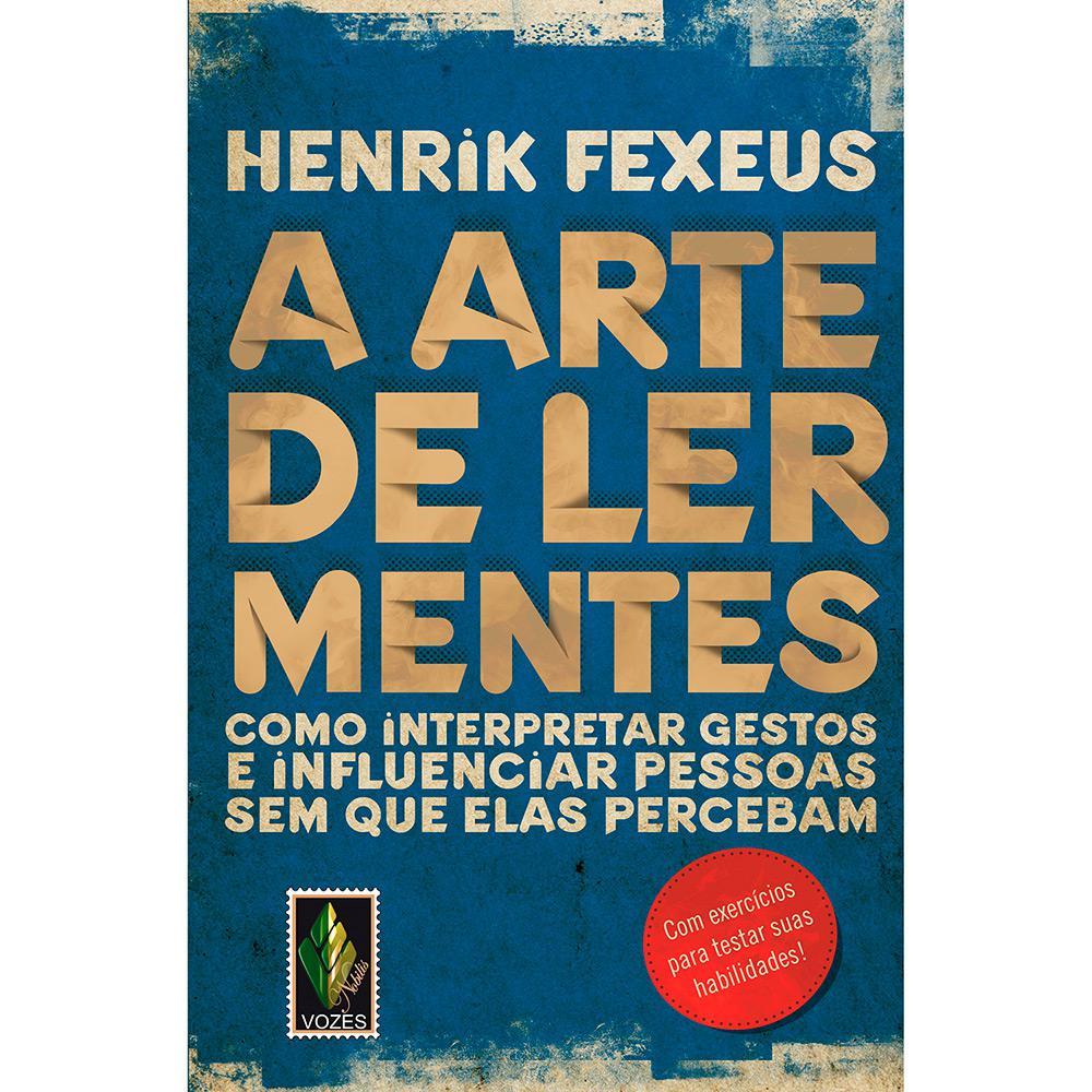 d83872f8bcc Livro - A Arte de Ler Mentes  Como Interpretar Gestos e Influenciar Pessoas  sem que
