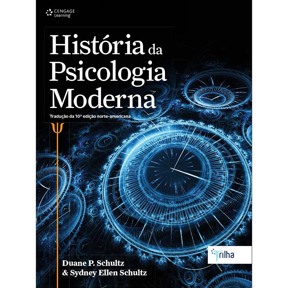 ba0bc59501b → Livro - História da Psicologia Moderna é bom  Vale a pena