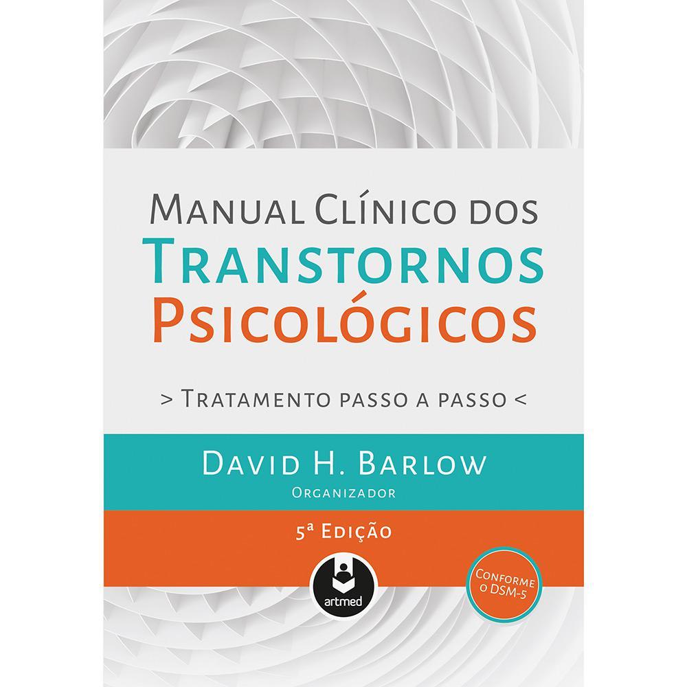 447e704581f → Livro - Manual Clinico dos Transtornos Psicologicos é bom  Vale a ...