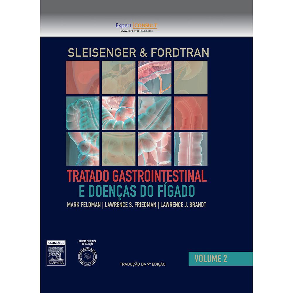 Livro - Sleisenger e Fordtran: Tratado Gastrointestinal e